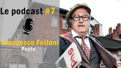 Podcast #7 – Francesco Forlani : un poète italien sur l'estrade <img class='plus-nav-icon-menu icon-img' src='https://lincorrect.org/wp-content/uploads/2020/07/logo-article-small.png' style='height:20px;'>