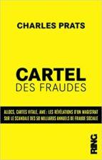 Le cartel des fraudes