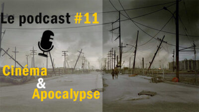 Podcast #11 – L'Apocalypse au cinéma <img class='plus-nav-icon-menu icon-img' src='https://lincorrect.org/wp-content/uploads/2020/07/logo-article-small.png' style='height:20px;'>