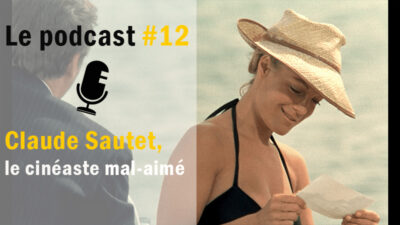 Podcast #12 – Le cinéma de Claude Sautet <img class='plus-nav-icon-menu icon-img' src='https://lincorrect.org/wp-content/uploads/2020/07/logo-article-small.png' style='height:20px;'>